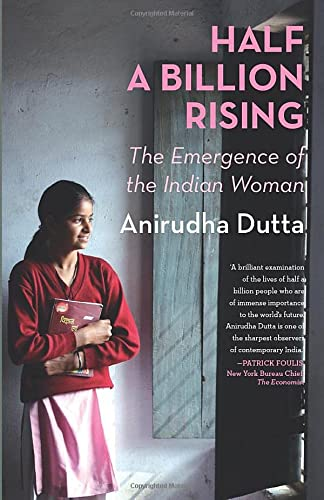 9788129138545: Half a Billion Rising: The Emergence of the Indian Woman