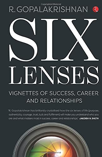 9788129138811: Six Lenses: Vignettes of Success, Career and Relationships