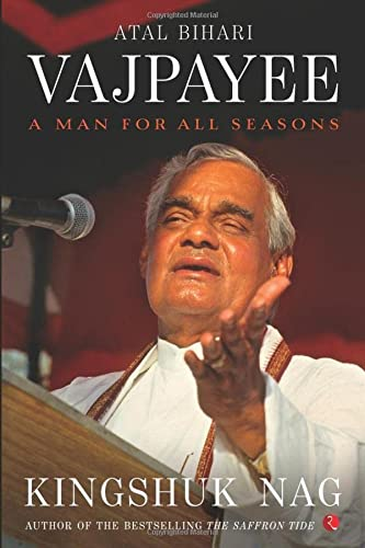 9788129138835: Atal Bihari Vajpayee: A Man for All Seasons