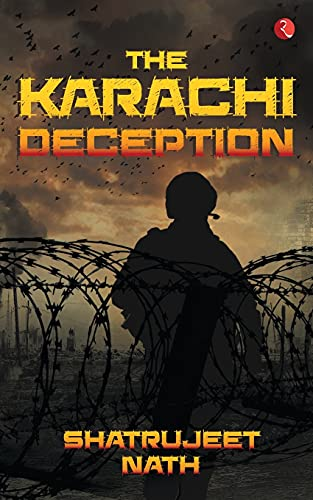 9788129139740: The Karachi Deception