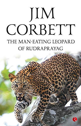 9788129141842: The Man-Eating Leopard of Rudraprayag