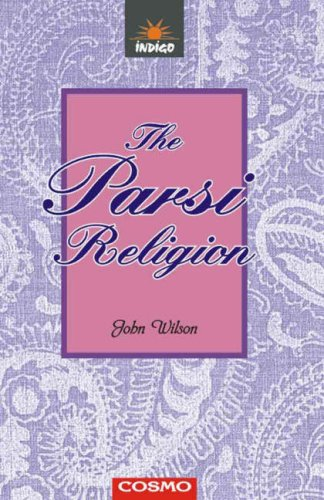 Parsi Religion (9788129200464) by John Wilson
