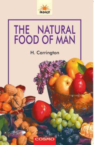 9788129200877: Natural Food of Man