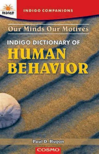 Cosmo Dictionary of Human Behavior: Our Mind, Our Motives: Paul D. Hugon