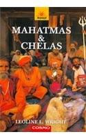 Mahatmas and Chelas: Wright Leoline L.