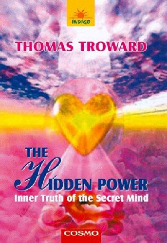 The Hidden Power: Troward Thomas