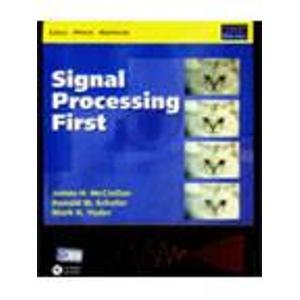 9788129700759: Signal Processing First