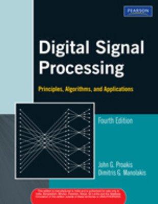 9788129700841: Digital Signal Processing: Principles Algorithms and Applications (International Edition)