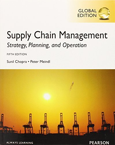 Supply Chain Management: Strategy, Planning, and Operation (Low Price International Edition): Sunil...
