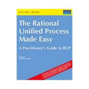 9788129705761: The Rational Unified Process Made Easy: A Practitioners Guide to the RUP (Livre en allemand)