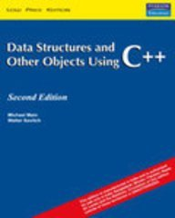 9788129705822: Data Structures And Other Objects Using C++, 2/E