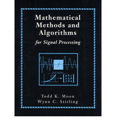 9788129709769: Mathematical Methods and Algorithms for Signal Processing (Livre en allemand)