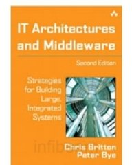 9788129710727: IT Architectures and Middleware: Strategies for Building Large, Integrated Systems