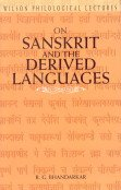 Wilson Philological Lectures on Sanskrit and the Derived Languages: Sir R.G. Bhandarkar