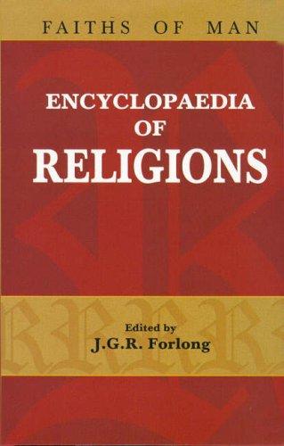 Encyclopaedia of Religion: Faiths of Man, 3 Vols: J.G.R. Furlong (Ed.)