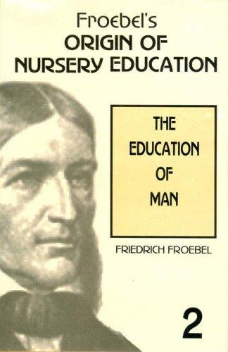9788130702131: Froebel's Origin of Nursery Education