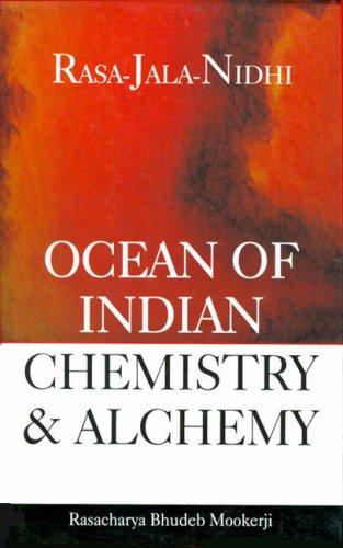 9788130702827: Rasa-Jala Nidhi Ocean of Indian Chemistry and Alchemy