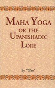 Maha Yoga: Who Sarma I.E.K.