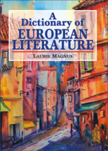 A Dictionary of European Literature: Laurie Magnus