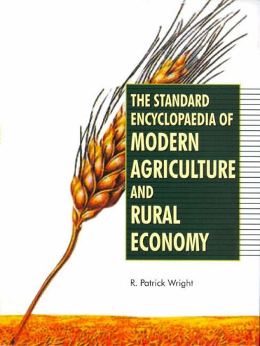 The Standard Encyclopaedia of Modern Agriculture and Rural Economy, 2 Vols: R. P. Wright