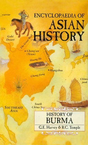 History of Burma : From the Earliest: G.E. Harvey and