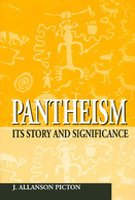 Pantheism: Its Story and Significance: J. Piction Allanson