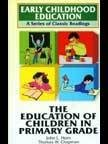 9788130706450: Education Of Children In Primary Grade