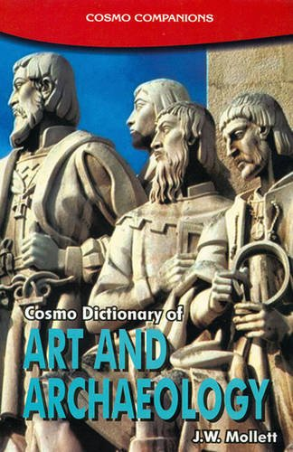 A Dictionary of Art and Archaeology: J.W. Mollett