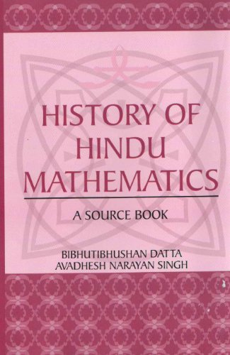 History of Hindu Mathematics: Singh Avadhesh Narayan