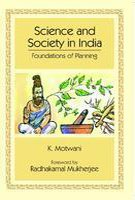 9788130712260: Science and Society in India