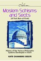 Moslem schisms and sects = al-Farq bain: Seelye Kate Chambers