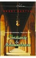 9788130712352: Controversial Tracts on Christianity and Mohammedanism