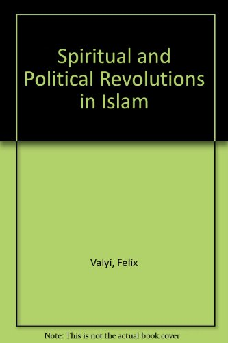 9788130712697: Spiritual and Political Revolutions in Islam