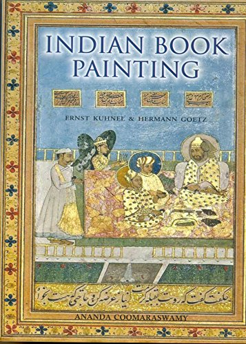 Indian Book Painting: Kuhnel, Ernst &