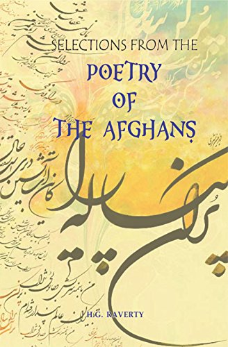 9788130718583: Selections from the poetry of the Afghans : from the sixteenth to the nineteenth century