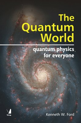 9788130900087: The Quantum World: Quantum Physics for Everyone