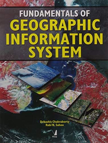 Fundamentals of Geographic Information System: Debashis Chakraborty and