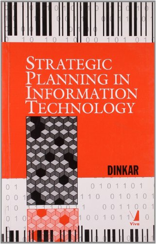 Strategic Planning in Information Technology: Dinkar