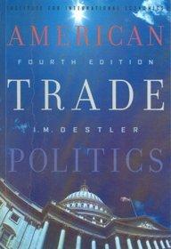 9788130902692: American Trade Politics (Fourth Edition)