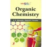 Organic Chemistry: V. K. Ahluwalia