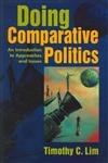 Doing Comparative Politics: Timothy C Lim