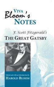 Viva Bloom's Notes: The Great Gatsby: F Scott Fitzgerald's