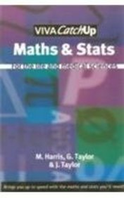 Viva CatchUp: Maths and Stats for the Life and Medical Sciences: G. Taylor,J. Taylor,M. Harris