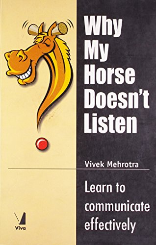 9788130906164: Why My Horse Doesn't Listen - Learn to communicate effectively