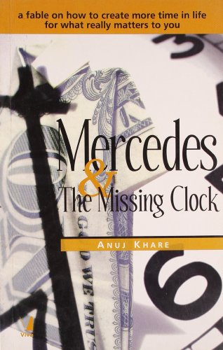 Mercedes & The Missing Clock: Anuj Khare