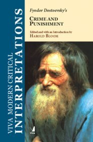 Crime and Punishment: (Viva Modern Critical Interpretations): Fyodor Dostoevsky (Author),