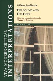 The Sound and the Fury: (Viva Modern Critical Interpretations): William Faulkner (Author), Harold ...