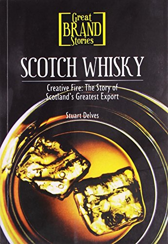 9788130907840: Scotch Whisky (Creative Fire: The Story Of Scotland S Greatest Export)