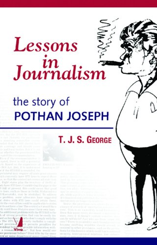 Lessons In Journalism (The Story Of Pothan Joseph) (9788130907888) by T.J.S. George