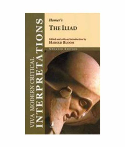 The Iliad: (Viva Modern Critical Interpretations): Homer (Author), Harold